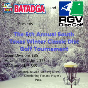 The 5th Annual South Texas Winter Classic presented by BATADGA and RGVDGC graphic