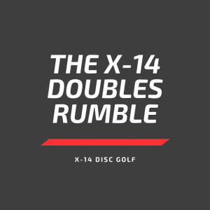 The X-14 Doubles Rumble graphic