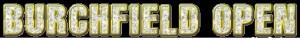 Burchfield Open Day One (MPM, MA1, MA3, MG1, Juniors) graphic