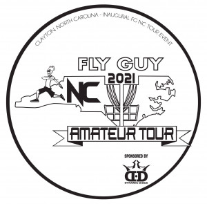 Fly Guy Disc Golf NC Amateur Tour - Clayton - Sponsored by Dynamic Discs graphic