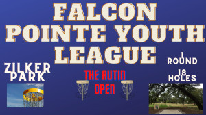 Falcon Pointe Youth League Presents - The Austin Open graphic