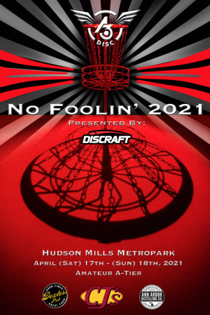 32nd Annual No Foolin' Tournament presented by Discraft graphic