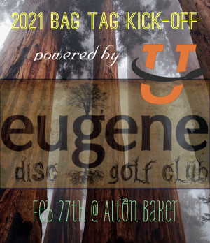 Eugene Disc Golf Club Bag Tag Kick-off 2021, Powered by UDisc. graphic