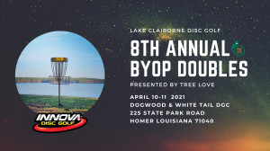 Lake Claiborne - 8th Annual BYOP Doubles presented by Innova Discs graphic