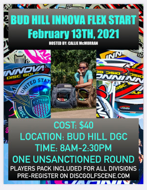 Bud Hill Innova Flex Start Hosted by Callie McMorran graphic