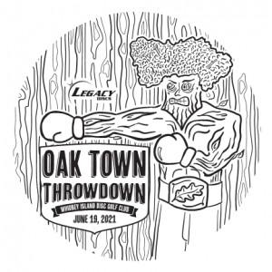 Oak Town Throwdown Presented By Legacy Discs graphic
