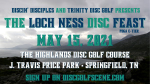 The Loch Ness Disc Feast Presented by Discin' Disciples and Trinity Disc Golf graphic