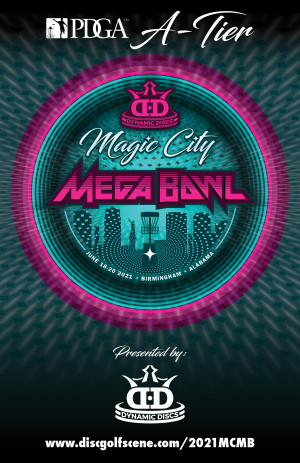 The Magic City Mega Bowl presented by Dynamic Discs graphic