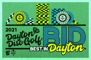 Dayton Disc Golf presents Best in Dayton -  BID #1 graphic