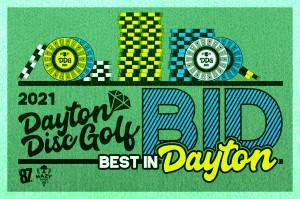 Dayton Disc Golf presents Best in Dayton -  BID #3 /CCS graphic