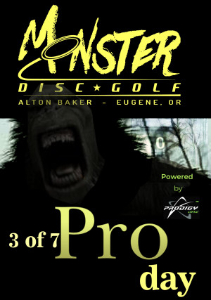 Pro/Am Monster Day 3 of 7 Powered by Prodigy. A fund raiser for our girls of Team Monster. graphic