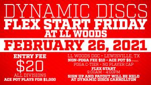 Dynamic Discs Flex Start Friday @ LL Woods graphic