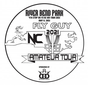 Fly Guy Disc Golf NC Amateur Tour - RiverBend Sponsored by Dynamic Discs graphic