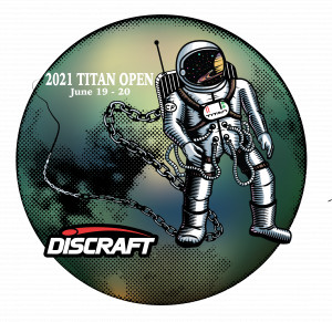 Titan Open 2021 Presented by Discraft graphic