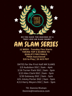 Tree Love AM Slam Series at Harry Myers graphic