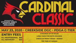 Dynamic Discs Northwest Arkansas Presents: The Cardinal Classic (All Pro and Advanced) graphic