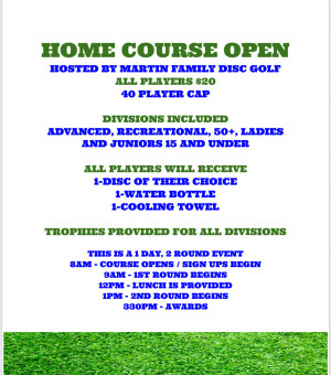 Home Course Open Hosted By Martin Family Disc Golf graphic