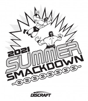 2021 Summer Smackdown Presented by Discraft (All Other Divisions) (WI Tour Stop) graphic