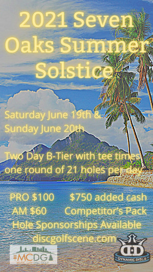 2021 Seven Oaks Summer Solstice Presented by Dynamic Discs graphic