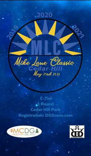 2021 Mike Lane Classic at Cedar Hill Presented by Dynamic Discs graphic