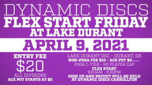 Dynamic Discs Flex Start Friday @ Lake Durant graphic