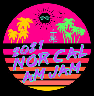 Top Shelf Disc Supply Presents: 2021 NorCal Am Jam driven by INNOVA graphic