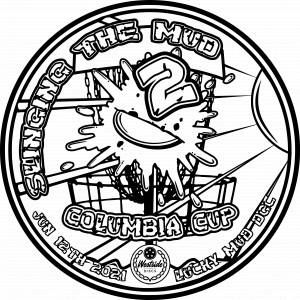 Columbia Cup: Slinging the Mud 2 Sponsored by Westside Discs graphic