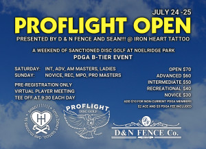 ProFlight Open presented by D&N Fence and Sean!!! @ Iron Heart Tattoo - Saturday : Adv, Int, Am Masters, Ladies graphic