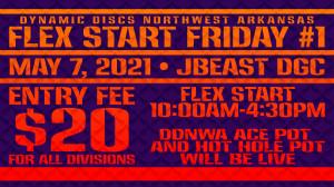 Dynamic Discs Northwest Arkansas Presents: Flex Start Friday #1 at JBeast graphic