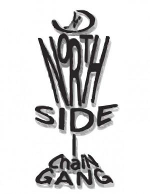 Northside Chain Gang Membership Drive graphic