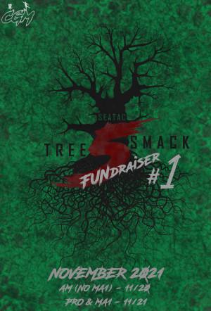 Tree Smack 5 FUNdraiser #1 (AM, no MA1) graphic