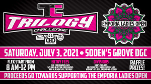 2021 Trilogy Challenge Emporia Ladies Open Fundraiser at Soden's Grove DGC graphic
