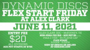 Dynamic Discs Flex Start Friday @ Alex Clark graphic