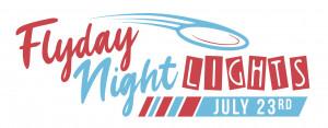 Flyday Night Lights graphic