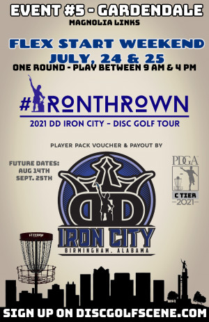 IronThrown Disc Golf Tour- Presented by DD Iron City - Event 5 graphic
