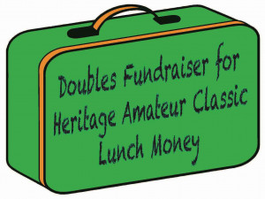 Doubles Fundraiser for Heritage Amateur Classic Lunch Money graphic