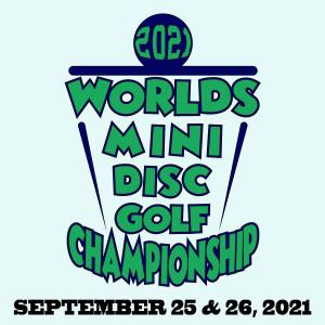 2021 Mini Disc Golf World Championship graphic