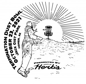 Uncle Herb's presents: The Termination Dust Bowl Driven by Innova graphic