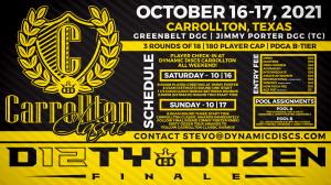 Dynamic Discs Presents the Carrollton Classic - The 2021 Dirty Dozen Tour Finale graphic