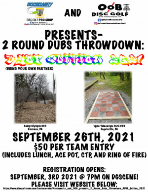 Discinsanity & OOB presents-2 Round Dubs Throwdown: BYOP Edition graphic