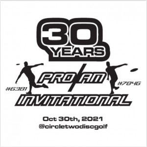Discraft Presents the 30 Years of Disc Golf Pro-Am Invitational graphic