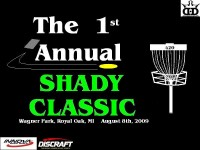 The 1st Annual Shady Classic graphic