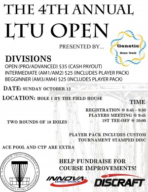 4th ANNUAL LTU OPEN Presented by Genetic Disc Golf graphic