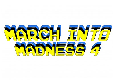 March into Madness 4 Presented by Legacy Discs logo