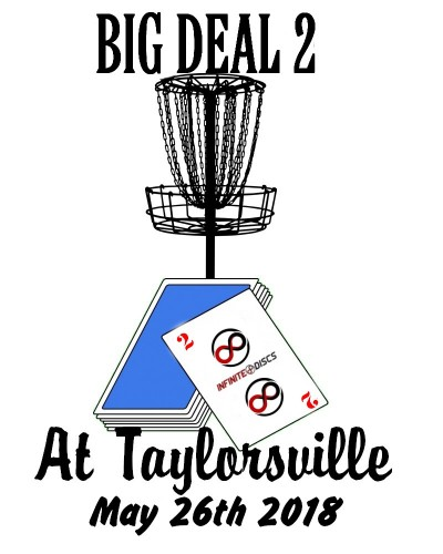Big Deal 2 @ Tville Presented by Infinite Discs logo