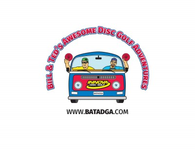 Bill and Ted's Awesome Disc Golf Adventures Presents BATADGA Tour Stop#2 DrivenbyInnovaChampionDiscs logo