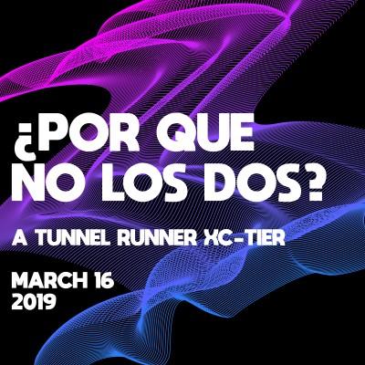¿Por Que No Los Dos? - A Tunnel Runner XC-Tier logo