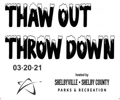 Prodigy Presents: Thaw Out, Throw Down Hosted by Shelbyville/Shelby County Parks and Rec logo