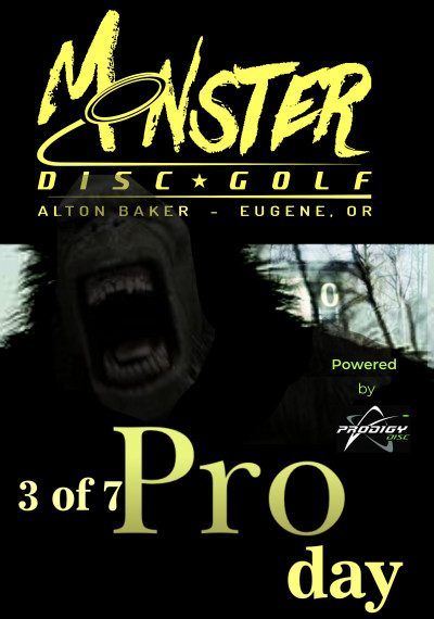 Pro/Am Monster Day 3 of 7 Powered by Prodigy. A fund raiser for our girls of Team Monster. logo