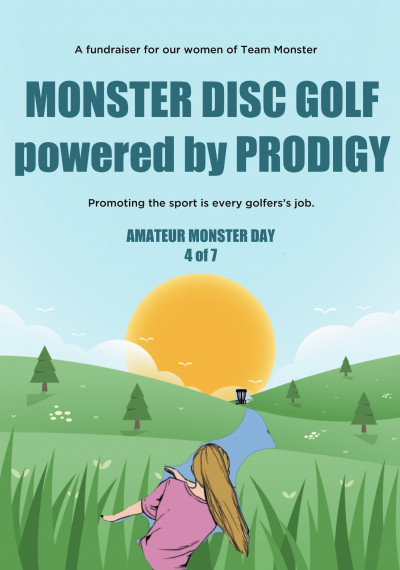 Amatuer Monster Day 4 of 7 Powered by Prodigy. A fundraiser for our girls of Team Monster. logo
